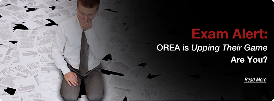 Exam Alert: OREA is Upping Their Game