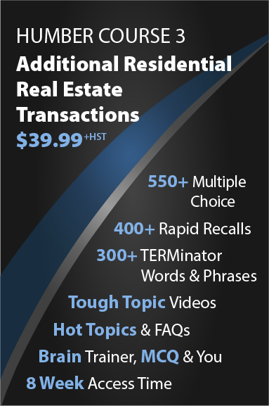 Humber Course 3: Additional Residential Real Estate Transactions